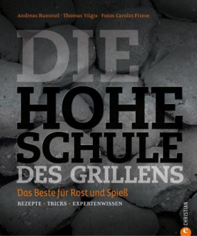 Die Hohe Schule des Grillen von Andreas Rummel